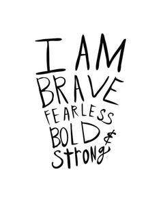 brave-fearless-bold-strong